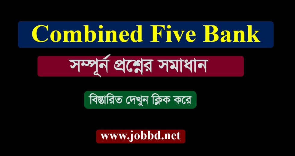 Combined Bank Exam Question Solution 2018 – www.jobbd.net
