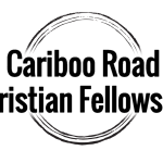 Cariboo Road Christian Fellowship