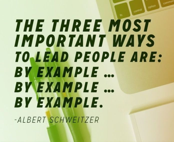 Leadership Quote Leadership By Example Quotes Quotes About