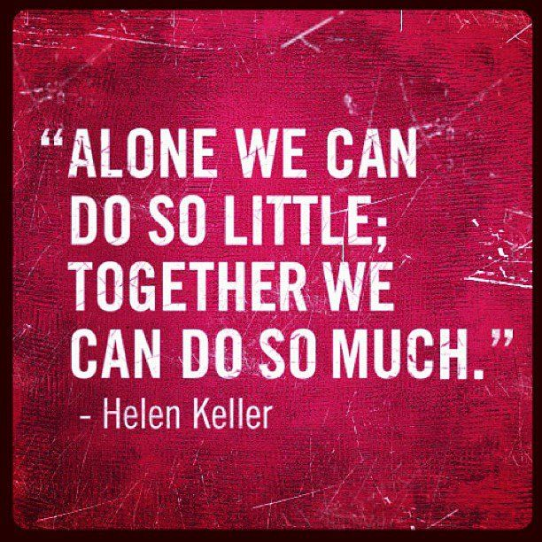Work Quotes Alone We Can Do So Little Together We Can Do So Much