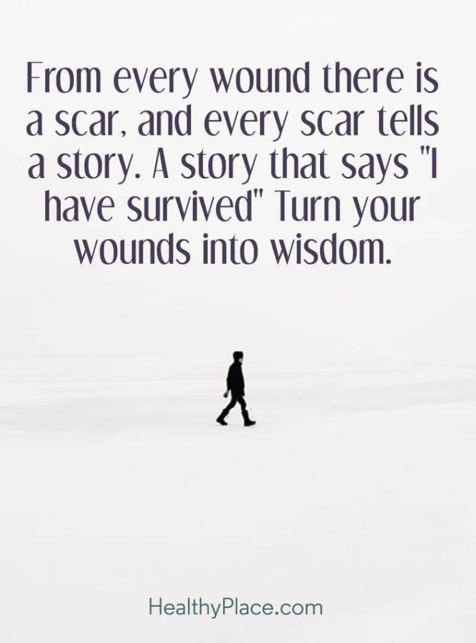 Work Quotes Quote On Abuse From Every Wound There Is A Scar And Cool Abuse Quotes