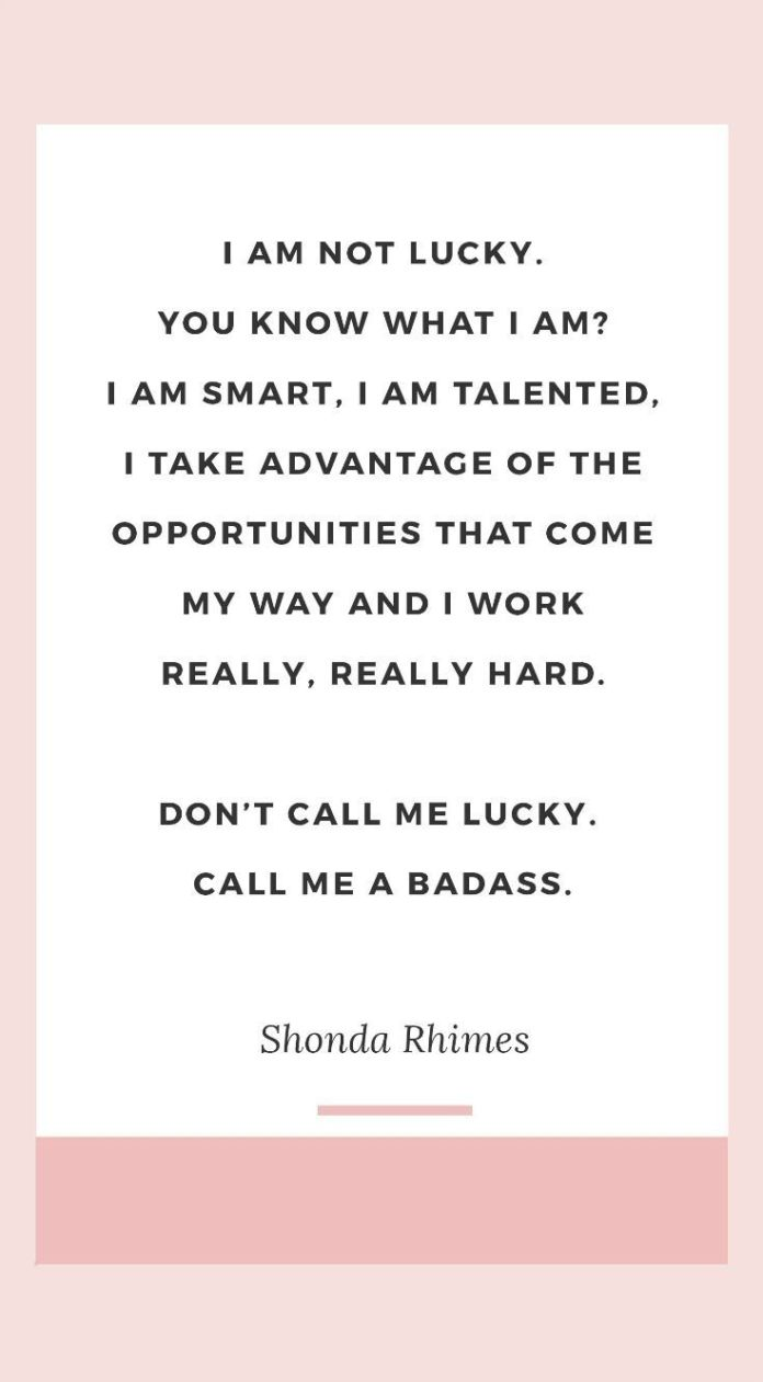 Work Quotes The Best Shonda Rhimes Quotes I Am Not Lucky You
