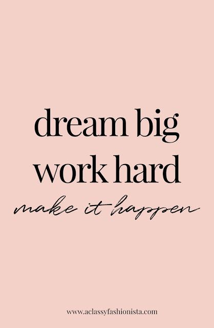 Work Quotes Make Your Dreams Come True Quotes Quotestoliveby