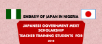 Japanese Government (MEXT) Scholarship 2018 for young Nigerian Teacher Training Students (Fully Funded to Japan)