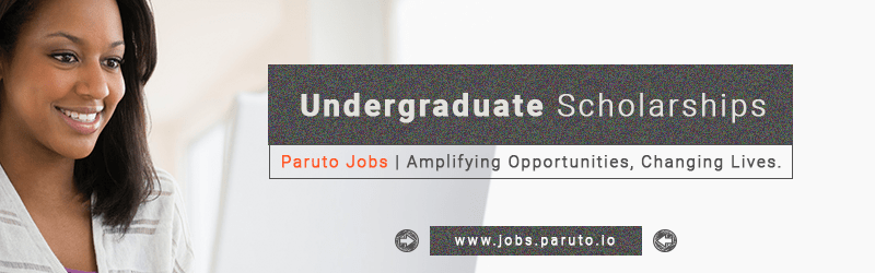 https://i1.wp.com/jobs.paruto.io/wp-content/uploads/2019/02/Scholarships-Undergraduate-Paruto-Jobs.png?fit=800%2C250&ssl=1