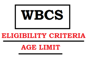 WBCS eligibility criteria age limit educational qualification requirement west bengal civil service