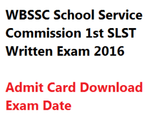 wbssc school service commission 1st slst admit card download