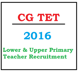 cg tet primary teacher 2016 notification