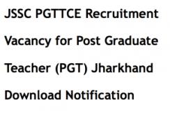 jssc pgttce recruitment 2017 2018 jharkhand pgt post graduate teacher notification application form advertisement
