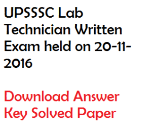 upsssc laboratory technician solved question paper download answer key written exam held on 20-11-2016