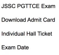 jssc pgttce admit card 2017 2018 hall ticket download pgt teacher post graduate jharkhand ssc hall ticket exam date written test online