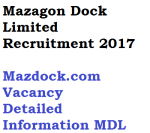 mazagon dock limited mdl recruitment 2017 posts vacancy diploma iti apprentice semi skilled eligibility age limit qualification monthly salary