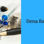Dena Bank PO Recruitment 2018 Notification Vacancy 300 Posts PGDBF