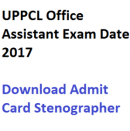 uppcl office assistant admit card download 2017 exam date hall ticket oa uttar pradesh power corporation limited expected publishing date probable stenographer grade 3 gr iii