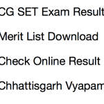 CG SET Result 2018 Declared | Cut Off Marks CGVyapam Chhattisgarh Result