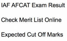 afcat result 2018 check online merit list cut off marks expected indian airforce iaf check online result publishing date
