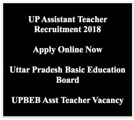 upbeb assistant teacher recruitment 2018 merit list expected publishing date cut off marks uttar pradesh shikshak vacancy application form
