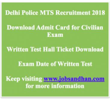delhi police mts admit card 2018 download hall ticket multi tasking staff admit card delhipolicerecruitment.nic.in group c civilian hall ticket