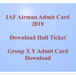 Airmen Admit Card 2018 Indian Airforce IAF Group X Y Airman Hall Ticket