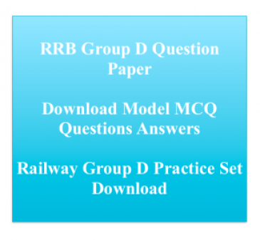 rrb group d previous paper download old solved question papers railway recruitment board group d questions answers