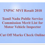 TNPSC MVI Result 2018 Cut Off Marks Motor Vehicle Inspector Exam