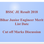 BSSC JE Result 2018 Cut Off Marks Merit List Bihar Junior Engineer