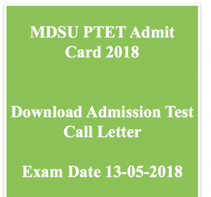 mdsu ptet admit card 2018 download exam date hall ticket call letter