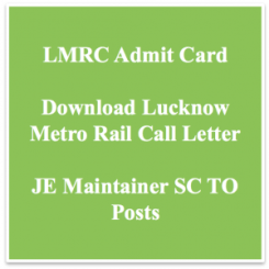 lmrc admit card 2018 download call letter hall ticket junior engineer je maintainer civil mechanical civil lucknow metro rail