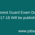 Assam Forest Guard Admit Card 2018 Exam Date Download assamforest.in