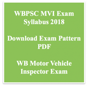 wbpsc mvi syllabus 2018 motor vehicle inspector exam pattern download pdf wb pattern selection process technical download full pdf pscwbonline.gov.in