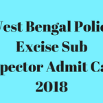 WB Excise Admit Card 2018 | WB Excise SI Sub Inspector Download wbprb