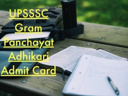 upsssc gram panchayat adhikari admit card 2018 download vdo village development officer hall ticket up exam date expected releasing date