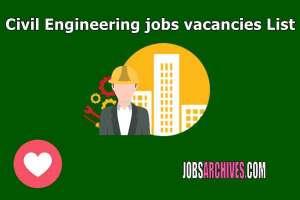 Civil Engineering jobs vacancies List