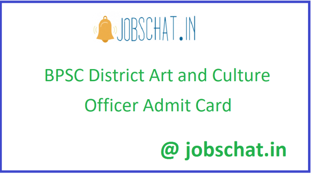 BPSC District Art and Culture Officer Admit Card