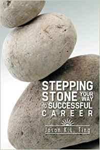 Stepping Stone Your Way to Successful Career
