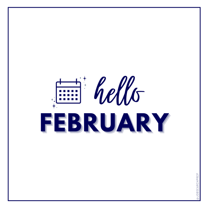 Hello February - Job Search Prep