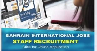 BAHRAIN -International Job Opportunities