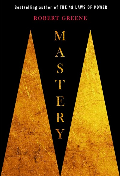book review on mastery by robert greene