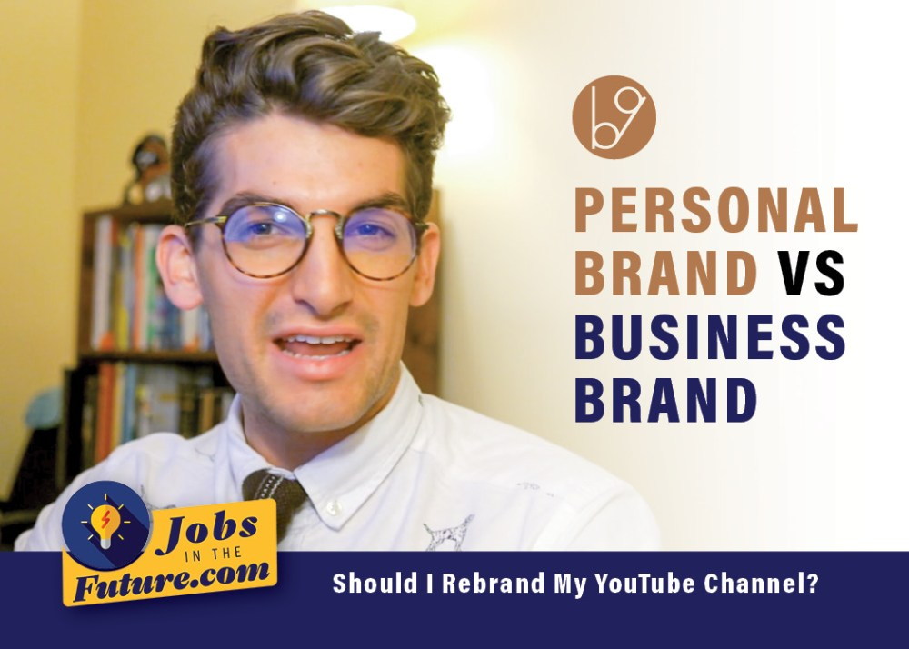 Personal Brand Vs Business Brand | Should I Rebrand My YouTube Channel?