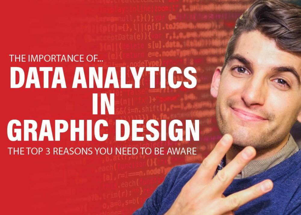 Importance of Data Analytics in Graphic Design