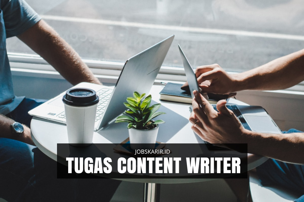 tugas content writer