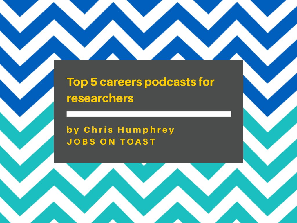 Top 5 careers podcasts for researchers