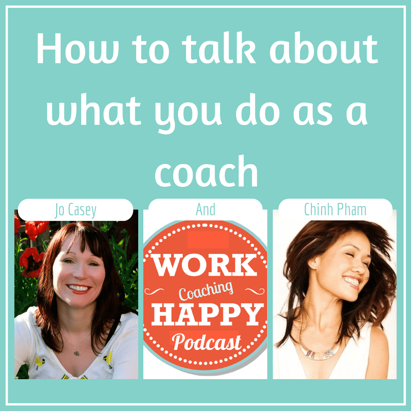 How to talk about what you do as a coach