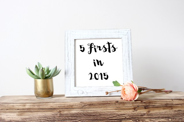 5 Firsts in 2015