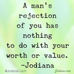 A mans rejection doesnt define you
