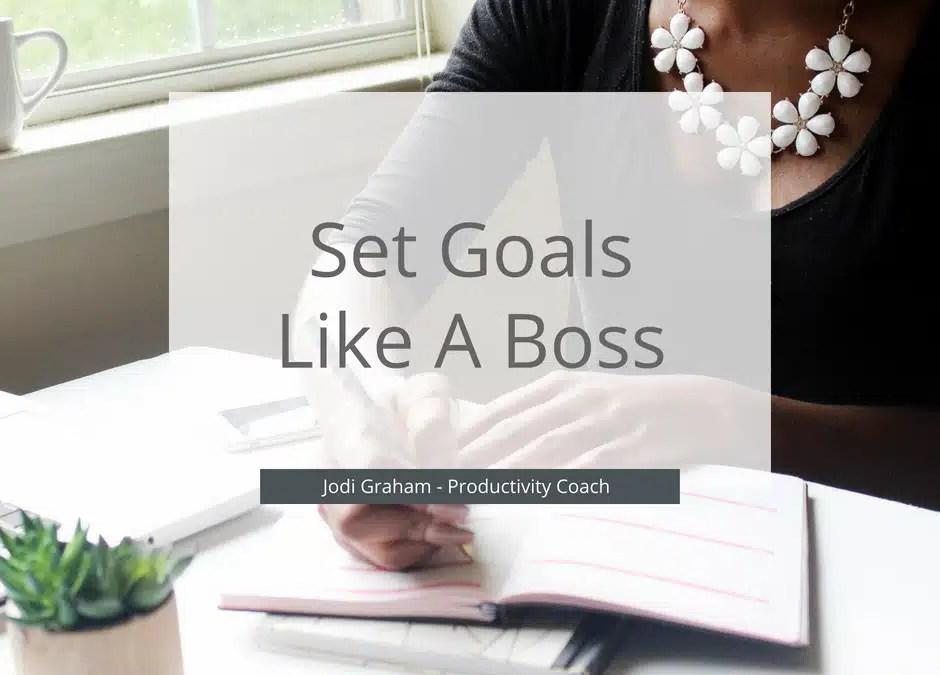 5 Steps To Set Solid Goals