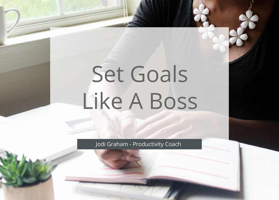 5 Steps To Set Solid Goals