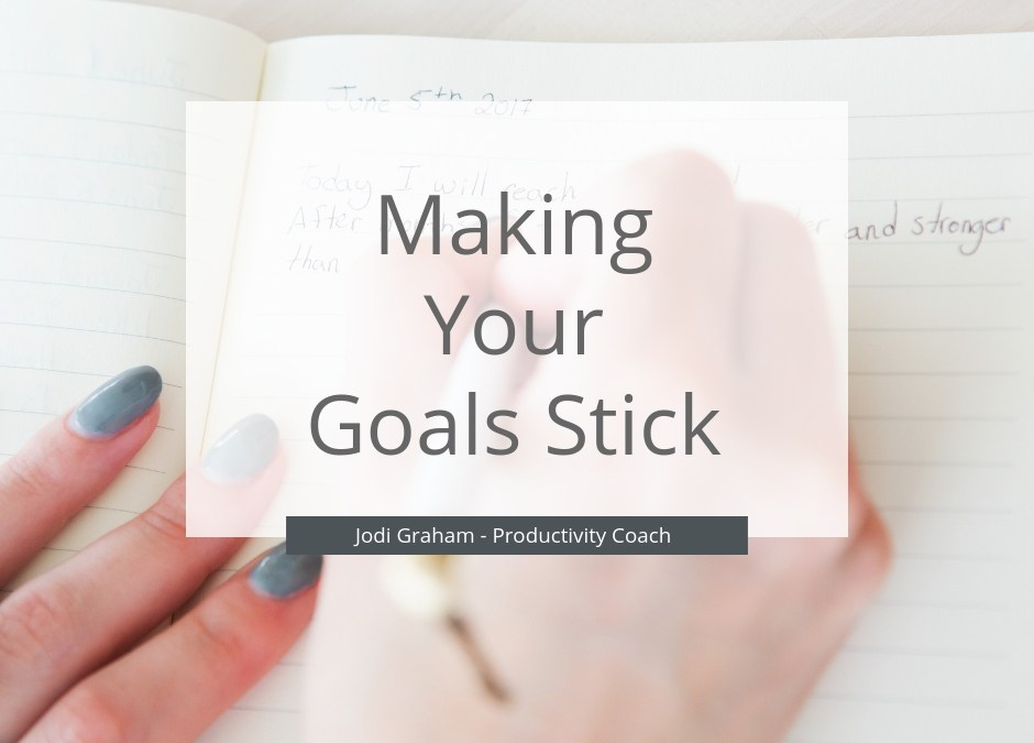 Making your goals stick blog post
