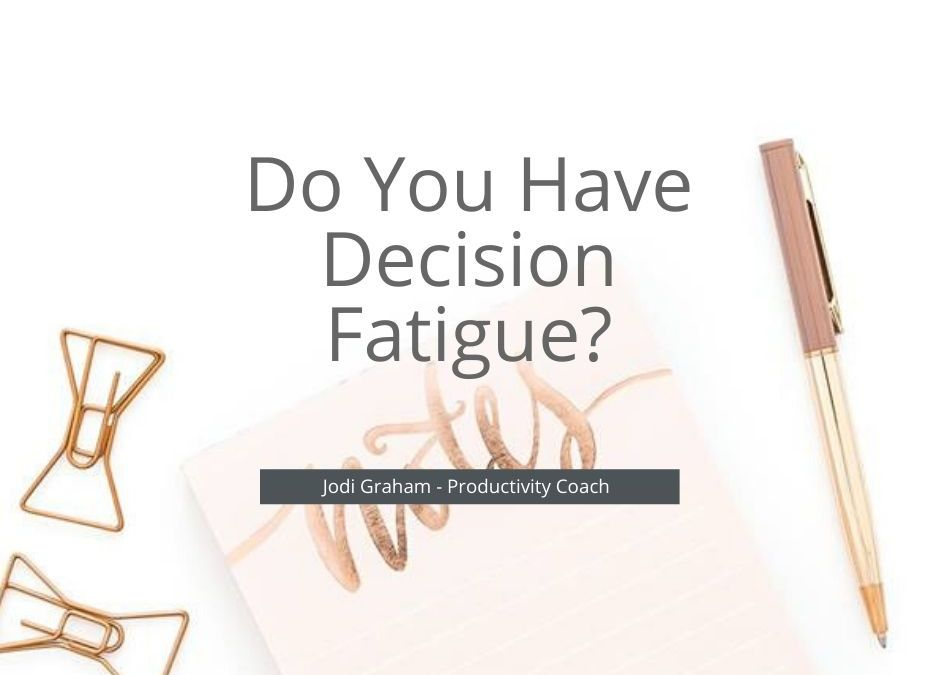 Do You Have Decision Fatigue?
