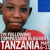 Compassion Bloggers: Tanzania 2012